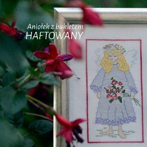 Aniołek z bukietem - Haft krzyżykowy - Prezent na chrzest lub komunię